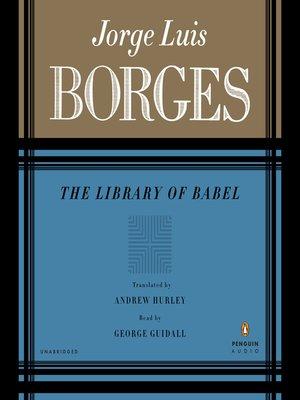 Jorge Luis Borges Overdrive Ebooks Audiobooks And