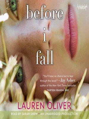 Before I Fall By Lauren Oliver 183 Overdrive Ebooks border=