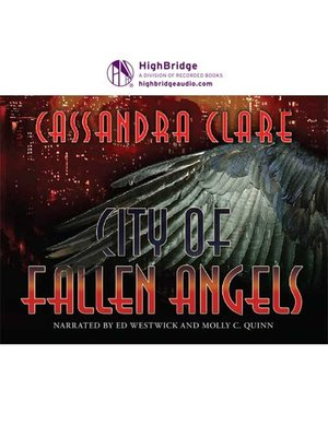 City of Fallen Angels by Cassandra Clare · OverDrive ...
