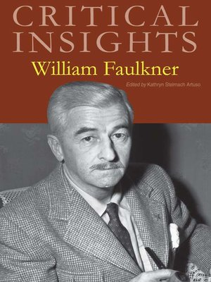 critical essay on william faulkner Free essays from bartleby | in william faulkner's novel, the sound and the fury,   in the grotesque short story a rose for emily, william faulkner's critical tone.