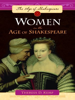 women in shakespeares works She's smart and subversive, like many of the women in shakespeare's 36 first  folio plays but if you were to ask university of arizona english.