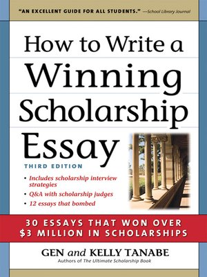 Gen and kelly tanabe scholarship winning essays
