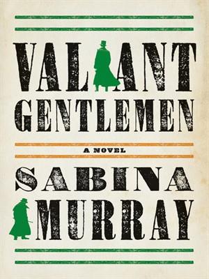 Cover image for Valiant Gentlemen