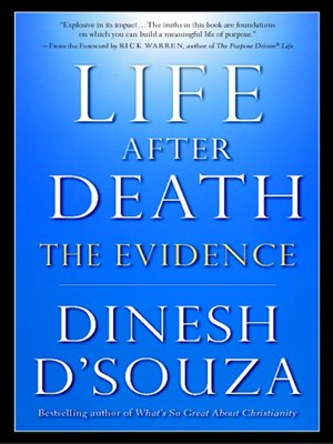 life after death by dinesh d souza overdrive ebooks