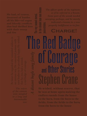 naturalism and realism in the red badge of courage the open boat and the blue hotel Stephen crane (november 1, 1871 – june 5, 1900) was an american novelist, short story writer, poet and journalist prolific throughout his short life, he wrote notable works in the realist tradition as well as early examples of american naturalism and impressionism.