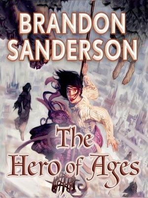 The Hero of Ages book 3 - Brandon Sanderson