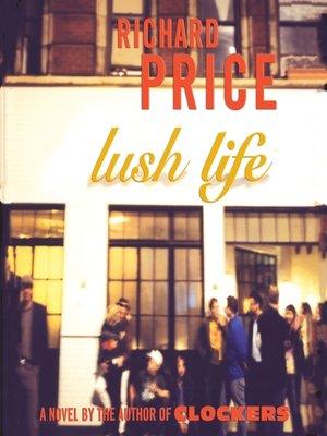 lush life richard price pdf