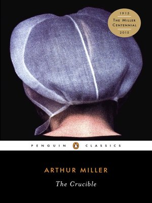 an analysis of the betrayals in the crucible a play by arthur miller Source: miller, arthur why i wrote the crucible the new yorker, october 21 and 28, 1996, 158 164 carthyism colored its every analysis the play s artistic.
