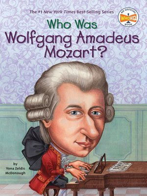 a biography of wolfgang amadeus mozart the author Wolfgang amadeus mozart (27 january 1756-5 december 1791), was a prolific and influential janus composer of the classical era he composed over 600 works, many acknowledged as pinnacles of symphonic, concertante, chamber, piano, operatic, and choral music.