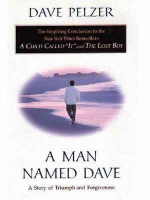 a man named dave In the third and final book of the trilogy revealing dave pelzer's tragic but amazing life, this new york times bestselling author tries to overcome the effec.