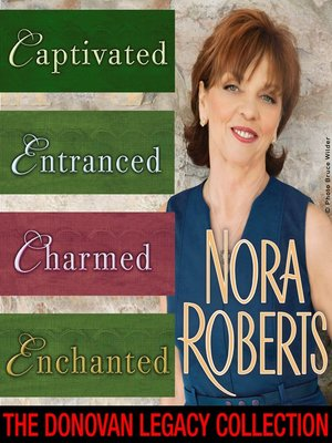 the donovan legacy collection by nora roberts overdrive