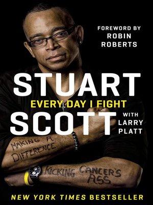 Every Day I Fight By Stuart Scott 183 Overdrive Ebooks