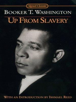 Booker t washington up from slavery