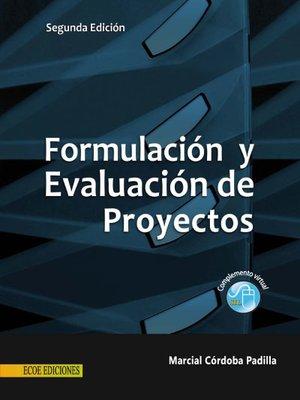 Formulacion y evaluacion de proyectos marcial cordoba padilla