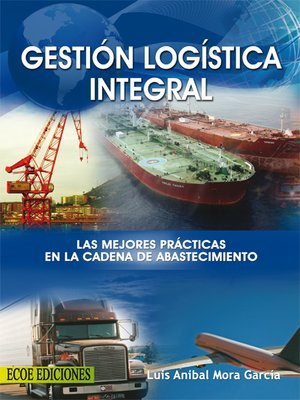 libro gestion logistica integral luis anibal mora pdf