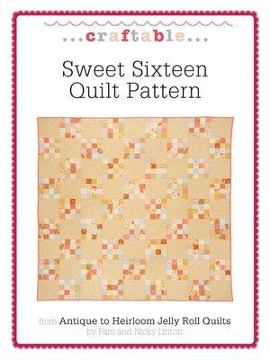 Sweet Sixteen Quilt Pattern By Pam Lintott 183 Overdrive