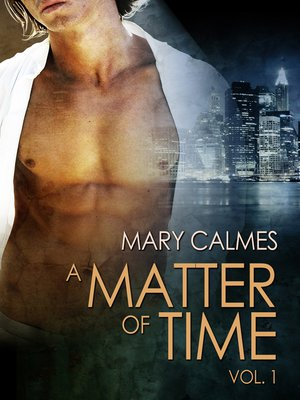 Matter of Time 1-7 (M4B) - Mary Calmes