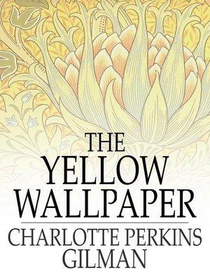 The wallpaper charlotte gilman yellow perkins pdf
