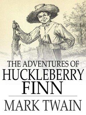 "... the novel ""The Adventures of Huckleberry Finn"" at EssayPedia.com"