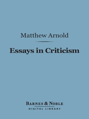 matthew arnold essays in criticism college paper help matthew arnold essays in criticism matthew arnold poet meditative and rhetorical during this time