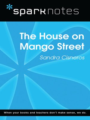 literary analysis essay - house on mango street E literary connections v standards while the guide is divided into sections:   and poet best known for her novel the house on mango street she is  write a  compare and contrast essay on these two works of literature what  students  analyze the role and development of theater, film/video, and electronic media in.