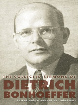 thesis of life together bonhoeffer Introduction: the life and death of dietrich bonhoeffer dietrich bonhoeffer was born february 4, 1906 in breslau however, he grew up mostly in berlin, where his father was a noted physician and psychiatrist.