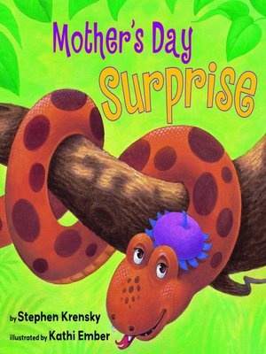 Mother's Day Surprise by Stephne Krensky · OverDrive ...