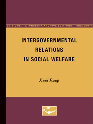 governments and intergovernmental relationship Abstract: this study investigated the place of intergovernmental relations to   incidentally, the issue of interrelations between and among governments at.