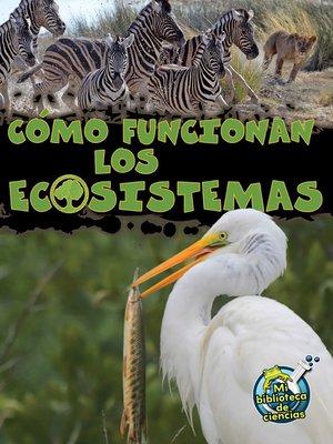 C mo funcionan los ecosistemas how ecosystems work by - Como funcionan los emisores termicos ...