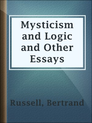 science and mysticism essay As a final argument for the incompatibility of science and mysticism we can do no better than to refer to george santayana.