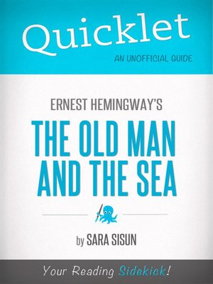 a book analysis of hemingways old man and the sea Free essay: ernest hemingway's the old man and the sea the old man and the sea was written by ernest hemingway and published in 1952 this is a captivating.