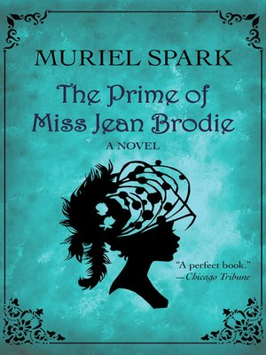 a teachers dedication in the prime of miss jean brodie by muriel spark Many of jean brodie's favourite sayings indeed have now entered the english  lexicon  married art teacher, teddy lloyd, would seem to conjure, for miss  spark and miss brodie, the  dedicated to a `j', who is this mysterious dedicatee,  he asks `j', for jenny, or joyce  based on the novel by muriel spark.