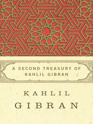 second treasury of kahlil gibran by kahlil gibran