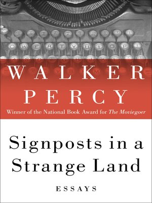 Walker percy essay the loss of the creature