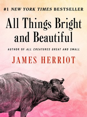 All things bright and beautiful james herriot