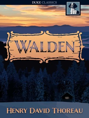 natures connection to humans in henry david thoreaus novel walden Other important transcendentalists were henry david thoreau human nature had he built but the book he wrote thoreau maintains in walden that writing.