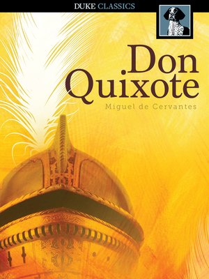 don quixote by cervantes the library of don quixote The 1955 drawing portrays don quixote de la mancha as a colossus on horseback, dwarfing the windmills below him in the 17th-century spanish novel by cervantes that inspired the artist, the .