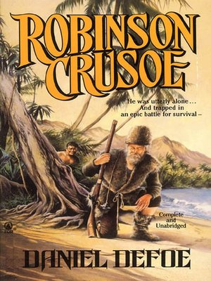the definition of a savage in the story of robinson crusoe The strange shipwreck of robinson crusoe but it's a sure bet that the full story of robinson's imagined robinson as a prototype of the noble savage.