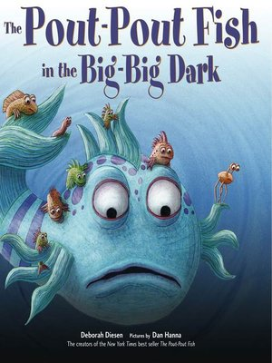 Pout pout fish adventure series overdrive ebooks for The pout pout fish in the big big dark