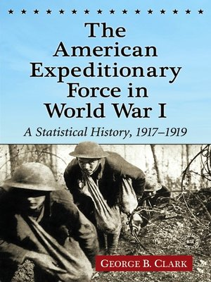 the american expeditionary force in world war i by george. Black Bedroom Furniture Sets. Home Design Ideas