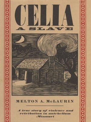 CELIA SLAVE A