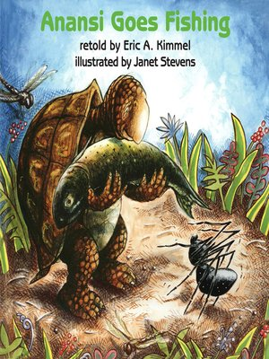 anansi goes fishing by eric a kimmel overdrive ebooks
