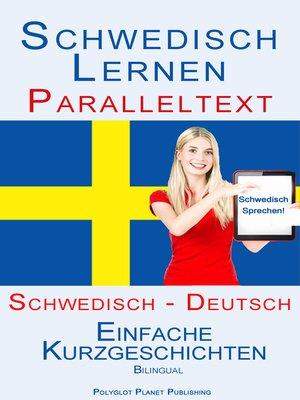 schwedisch lernen paralleltext einfache kurzgeschichten schwedisch deutsch bilingual. Black Bedroom Furniture Sets. Home Design Ideas