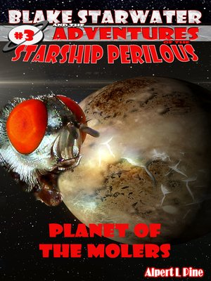 planet of the molers starship perilous adventure 3 by. Black Bedroom Furniture Sets. Home Design Ideas