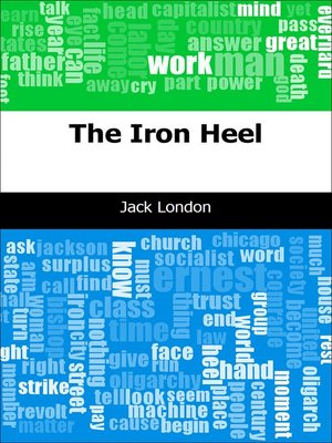 the iron heel essay Essays and criticism on jack london's the iron heel - critical essays.