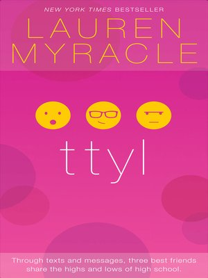 """a review of ttyl by lauren myracle Lauren myracle's novels take an  ms myracle's so-called internet girls series — consisting of the titles """"ttyl  sunday review video."""