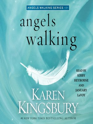Angels Walking: Chasing Sunsets 2 by Karen Kingsbury