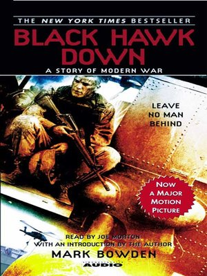 a literary analysis of black hawk down by mark bowden Black hawk down: narrative theory analysis print reference this published: 23rd march all the stories of the soldiers involved were later recorded and written in a book by mark bowden, entitled black hawk down black hawk down cannot be labeled as a chick flick.