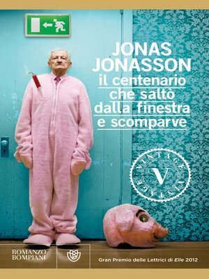 Jonas jonasson overdrive ebooks audiobooks and videos - Il centenario che salto dalla finestra ...