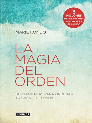 Marie kondo overdrive ebooks audiobooks and videos for libraries - Marie kondo orden ...